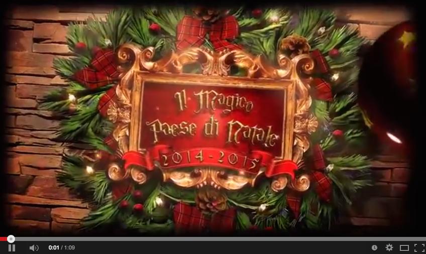 Video Magico Paese di Natale 2014